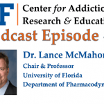 UF CARE Podcast Episode 7 Dr. Lance McMahon