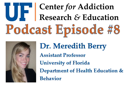 Dr. Meredith Berry UF CARE Podcast Episode 8