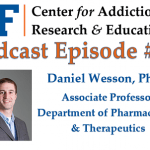 Podcast Episode 10: Dr. Daniel Wesson