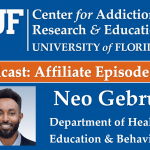 UF CARE Podcast Affiliate Episode 9: Neo Gebru, Department of Health Education & Behavior