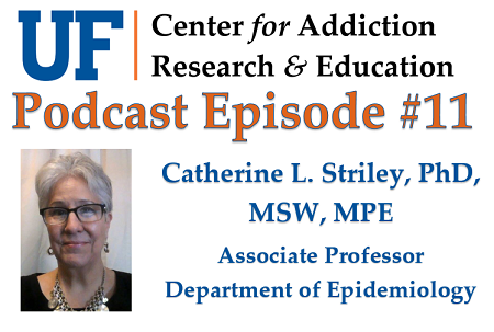 UF CARE Podcast Episode 11 Dr. Striley