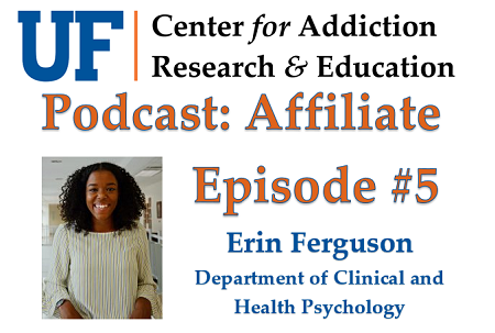 UF CARE Podcast Affiliate Episode 5 - Erin Ferguson